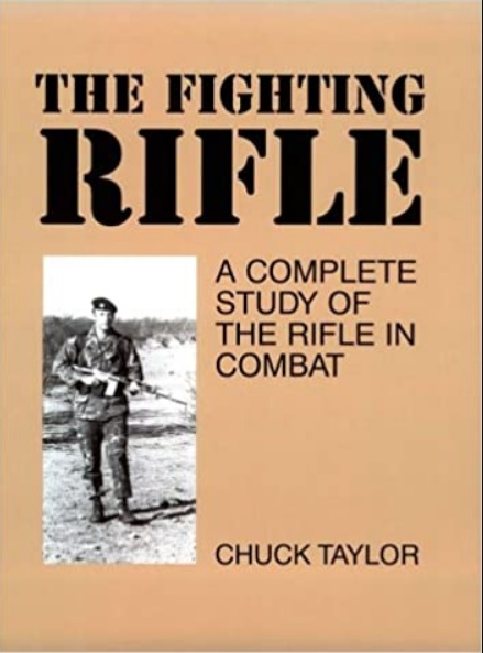 Chuck Taylor, The Fighting Rifle